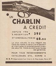 Z8105 Fusils de Chasse CHARLIN - Pubblicità d'epoca - 1930 Old advertising