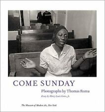 Come Sunday: Photographs by Thomas Roma