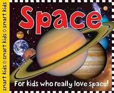 Space : For Kids Who Really Love Space! by Roger Priddy (2012, Hardcover)