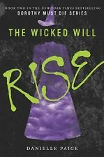 Dorothy Must Die: The Wicked Will Rise 2 by Danielle Paige (20 (FREE 2DAY SHIP)