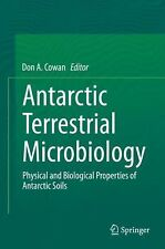 Antarctic Terrestrial Microbiology : Physical and Biological Properties of...