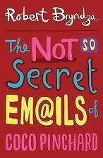Coco Pinchard: The Not So Secret Emails of Coco Pinchard by Robert Bryndza...