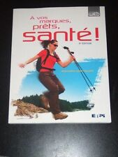 A VOS MARQUES PRETS, SANTE by Richard Chevalier 5e 2010 French NEW