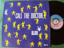 "BIJOU: Call the doctor (dance + dub) - 12"" MAXI 45T French pressing 1987"