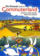 The Telegraph Guide to Commuter- land, Caroline McGhie