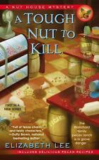 A Tough Nut to Kill 1 by Elizabeth Lee (2014, Paperback)