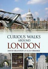 Curious Walks Around London, Alan Brooke, David Brandon, Good, Paperback