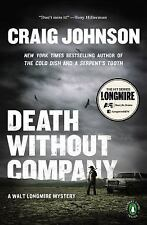 A Longmire Mystery: Death Without Company by Craig Johnson (2013, Paperback,...