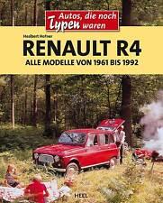 Renault R4 / Alle Modelle von 1961 bis 1992 von Heribert Hofner (2013, Gebunden)