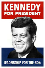 John F Kennedy Presidential Campaign Poster, Leadership for the 1960's, Politics