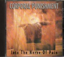 CORPORAL PUNISHMENT - INTO THE NERVE OF PAIN - CD (COME NUOVO)