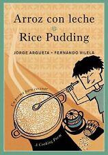 Arroz con leche/Rice Pudding: Un poema para cocinar/A Cooking Poem
