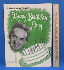 Vintage 1950 Fred Warings New Happy Happy Birthday Song Sheet Music Green Giant