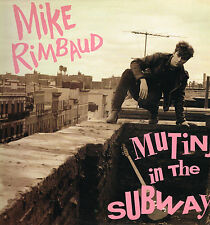 "LP 12"" 30cms: Mike Rimbaud: mutiny in the subway. stop it baby"