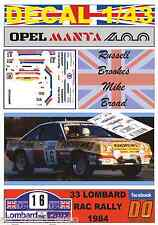 DECAL 1/43 OPEL MANTA 400 ANDREWS R.BROOKES RAC 1984 5th (01)