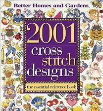 Cross Stitch Designs 2001 : The Essential Reference Book (1999, Hardcover)