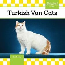 Turkish Van Cats by Kate A. Conley (2016, Hardcover)