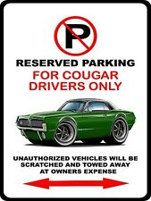 1967 Mercury Cougar Muscle Car-toon No Parking Sign NEW