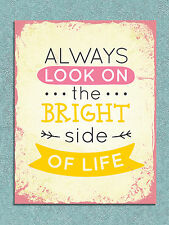 Metal Sign shabby chic style colourful Bright side quote tin wall door plaque