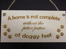 Doggy Feet Pitter Patter Funny Wooden Gift Plaque Family Pet Home Sign Rustic