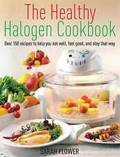The Healthy Halogen Cookbook: Over 150 recipes to help you eat well,