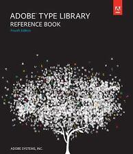 Adobe Type Library Reference Book (4th Edition) by Adobe Systems  Inc.