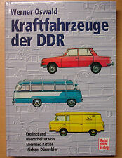 Kraftfahrzeuge der DDR Modelle Typen Baureihen Nutzfahrzeuge PKW Werner Oswald