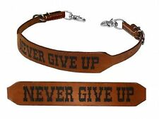"Western Branded Leather ""NEVER GIVE UP"" Wither Strap for Breast Collar Tack"