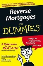 Reverse Mortgages for Dummies by John E. Lucas and Sarah Glendon Lyons (2005,...