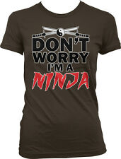 Dont Worry Im A Ninja Ying Yang Crossed Katanas Nerd Geek Humor Juniors T-shirt