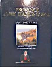 PAYS & GENS DE FRANCE provence cote d'azur-corse vaucluse/alpes-maritimes 1985++