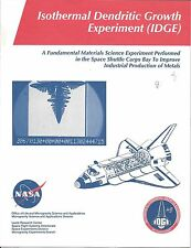 NASA PROJECT OVERVIEW- ISOTHERMAL DENDRITIC GROWTH EXPERIMENT--IDGE, LEWIS