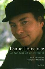 Livre le bonheur est un art subtil Daniel Jouvance  book