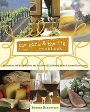 the girl & the fig cookbook: More than 100 Recipes from the Acclaimed California