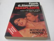 Libro Trasplante - Frank G. slaughter