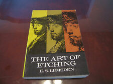 Vintage 1962 The Art of Etching by E.S. Lumsden w/ Illustrations
