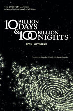 Ten Billion Days and One Hundred Billion Nights Novel NEW