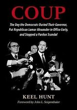Coup: The Day the Democrats Ousted Their Governor, Put Republican Lamar Alexande
