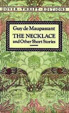 The Necklace and Other Short Stories (Dover Thrift Editions), Guy de Maupassant,