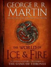 A Song of Ice and Fire: The World of Ice and Fire : The Untold History of...