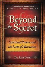 Beyond the Secret: Spiritual Power and the Law of Attraction-ExLibrary