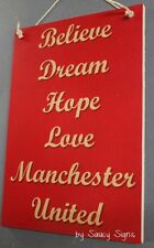 Believe Dream Manchester United EPL English Football Soccer Wooden Wall Sign
