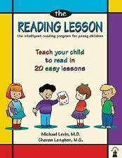 The Reading Lesson Teach Your Child to Read in 20 Easy Lessons Michael Levin
