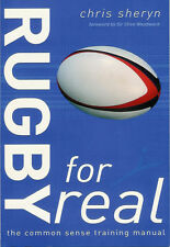 Rugby for Real - The Common Sense Training Manual by Chris Sheryn - FITNESS BOOK