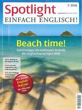 Spotlight - Einfach Englisch, Juli 07/2016: Beach time! +++ wie neu +++