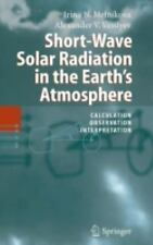 Short-Wave Solar Radiation in the Earth's Atmosphere: Calculation, Obs-ExLibrary