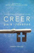 Creer para jóvenes: Viviendo la historia de la Biblia para ser como Je-ExLibrary