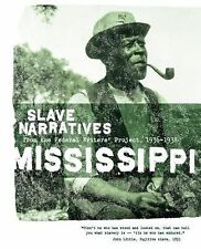 Mississippi Slave Narratives (2006, Paperback)