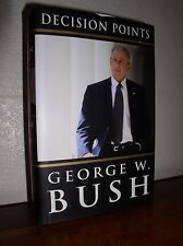 Decision Points by George W. Bush (2010, Hardcover,DJ,1'st Edition)
