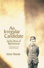 An Irregular Candidate: Jackie Ross of Blythswood, Irene Howat
